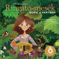 Gáll Viktória Emese: Ringató-mesék - Borsi a kertben - CD melléklettel