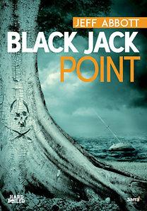 Jeff Abbott: Black Jack Point