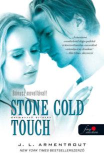 Jennifer L. Armentrout: Stone Cold Touch - Dermesztő érintés - Komor elemek 2.