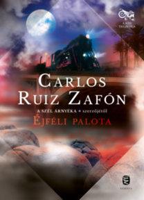 Carlos Ruiz Zafón: Éjféli palota