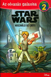 Michael Siglain: Star Wars - Használd az Erőt!