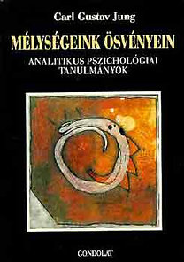 Carl Gustav Jung: Mélységeink ösvényein