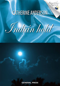Catherine Anderson: Indián hold