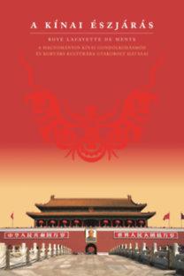Boyé Lafayette De Mente: A kínai észjárás