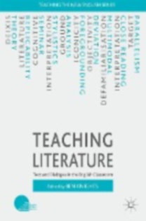 Teaching Literature - Text and Dialogue in the English Classroom