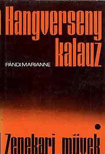 Pándi Marianne: Hangversenykalauz I.