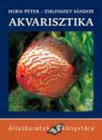 Zsilinszky Sándor, Horn Péter: Akvarisztika