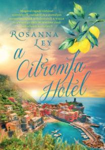 Rosanna Ley: A Citromfa Hotel