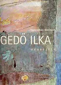 Hajdu István- Bíró Dávid: Gedő Ilka művészete (1921-1985)