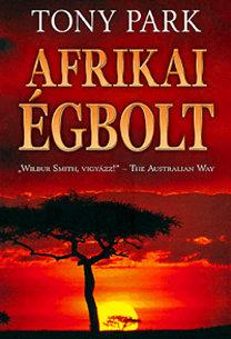 Tony Park: Afrikai égbolt