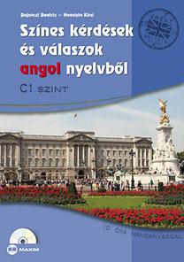 Bajnóczi Beatrix; Haavisto Kirsi: Színes kérdések és válaszok angol nyelvből - C1 szint - CD-melléklettel