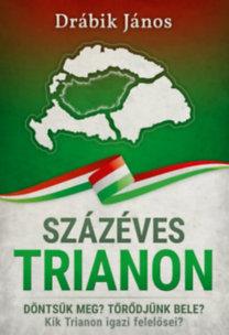 Drábik János: Százéves Trianon