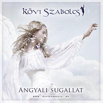 Kövi Szabolcs: Angyali sugallat - CD