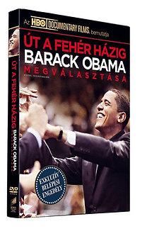 Út a Fehér Házig – Barack Obama megválasztása