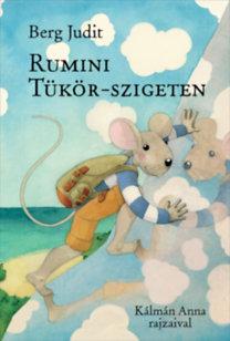 Berg Judit: Rumini Tükör-szigeten