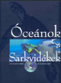 Galácz András: Óceánok és sarkvidékek (Az Arktisztól az Antarktiszig) CD-melléklettel