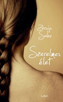 Zeruja Salev: Szerelmes élet