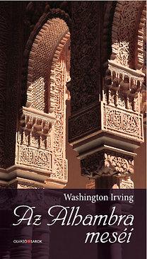 Washington Irving: Az Alhambra meséi