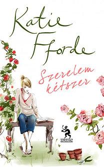 Katie Fforde: Szerelem kétszer