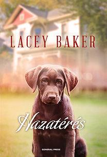 Lacey Baker: Hazatérés