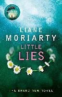 Moriarty, Liane: Big Little Lies