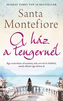 Santa Montefiore: A ház a tengernél