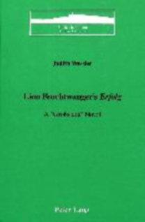 Wessler, Judith: Lion Feuchtwanger's «Erfolg» - A «Großstadt» Novel