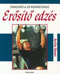 Anita Bean: Erősítő edzés - Útmutató a jó kondícióhoz