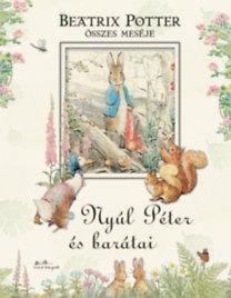 Beatrix Potter: Nyúl Péter és barátai