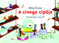 Móra Ferenc: A cinege cipője