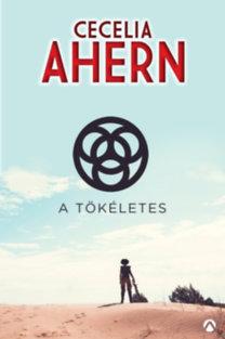 Cecelia Ahern: A Tökéletes