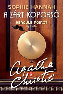 Sophie Hannah: A zárt koporsó - Hercule Poirot új esete