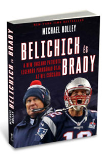 Michael Holley: Belichick és Brady