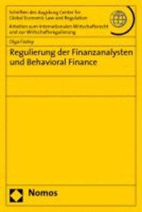 Fazley, Olga: Regulierung der Finanzanalysten und Behavioral Finance