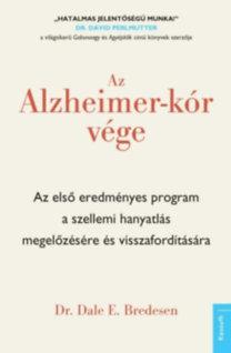 Dr. Dale E. Bredesen: Az Alzheimer-kór vége