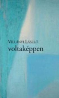 Villányi László: voltaképpen