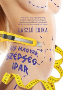 László Erika: Kis magyar szépségipar