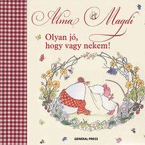 Andreas H. Schmachtl: Alma Magdi - Olyan jó, hogy vagy nekem!