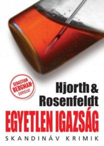 Michael Hjorth & Hans Rosenfeldt: Egyetlen igazság