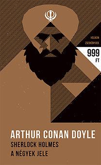 Arthur Conan Doyle: Sherlock Holmes - A négyek jele - Helikon zsebkönyvek 28.
