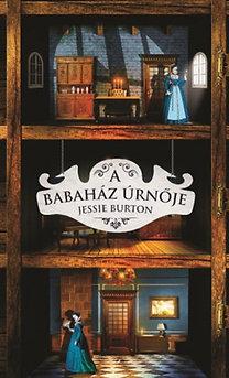Jessie Burton: A babaház úrnője