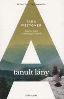Tara Westover: A tanult lány
