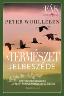 Peter Wohlleben: A természet jelbeszéde