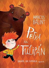 Harcos Bálint: Petya és a Tulipán