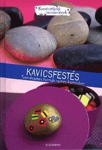 Amandine Dardenne, Isabelle Schaff: Kavicsfestés - Természetes formák színes köntösben