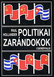 Paul Hollander: Politikai zarándokok