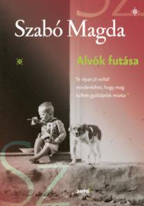 Szabó Magda: Alvók futása