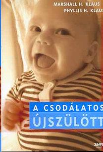 H. Klaus M.; H. Klaus P.: A csodálatos újszülött