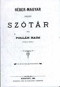 Pollák Kaim: Héber-magyar teljes szótár