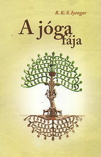 B. K. S. Iyengar: A jóga fája